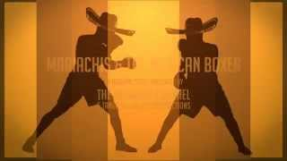 Mariachis and the Mexican Boxer - An Ori...