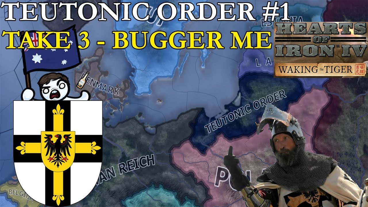 Rimmy's Gone Mad, Take Three: HOI4 Teutonic Order #1 - Bugger Me