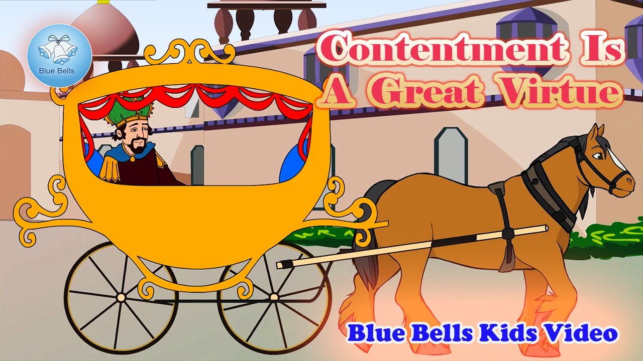 Contentment Is A Great Virtue    Moral Stories   Ch-13   Moral Value-8   Blue Bells Kids Video