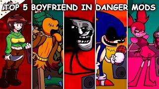 Top 5 Boyfriend in Danger Mods #2 - Friday Night Funkin'
