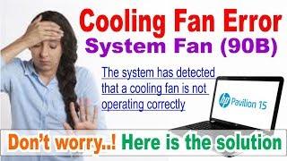 system fan 90B error cooling fan not working correctly