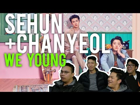 CHANYEOL & SEHUN WE YOUNG MV Reaction