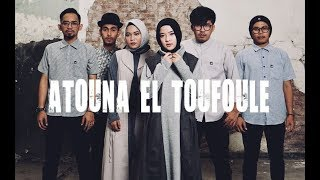 Video ATOUNA EL TOUFOULE Cover by SABYAN download MP3, 3GP, MP4, WEBM, AVI, FLV November 2018