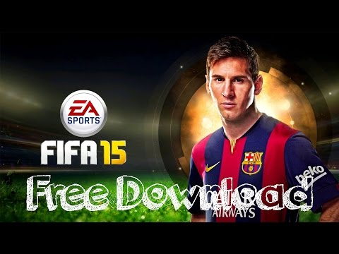 Fifa 15 Free Download [Direct Download] [No Torrent]