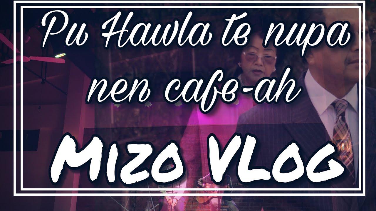 PU HAWLA TE NUPA NEN WAREHOUSE CAFE-ah LIVE SESSION ,KUMHLUI