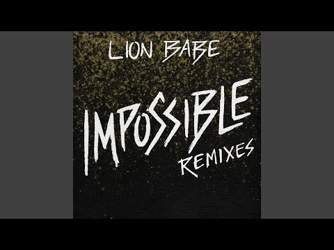 Impossible (Special Request Remix)