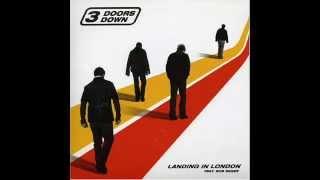 3 Doors Down - Landing in London (Radio Edit) (ft Bob Seger)