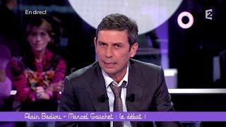 Alain Badiou-Marcel Gauchet: le débat ! (1/5) - Ce soir (ou jamais !) - 17/10/2014