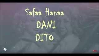 Safaa Hanaa DANI DITO lyrics .....صفاء وهناء داني وديتو