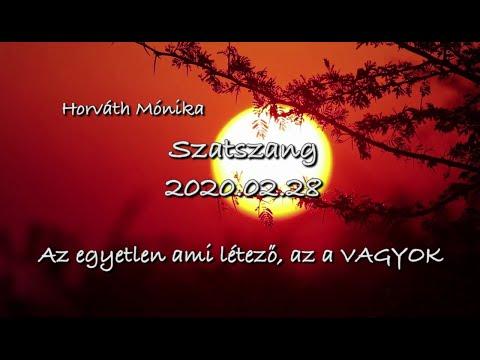 Szatszang - 2020.02.28 - Az Egyetlen Ami Létező, Az A Vagyok