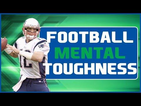 5 Mental Toughness Skills for Football Players