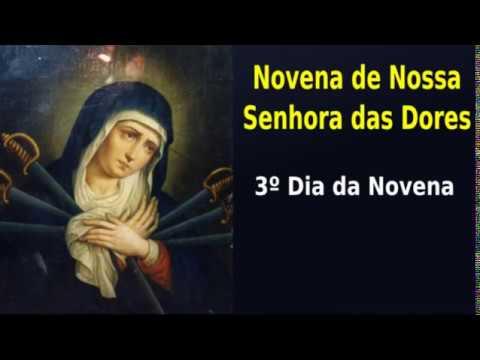 3ª DIA DA NOVENA DE NOSSA SENHORA DAS DORES