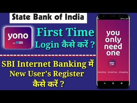 how-to-first-time-login-in-internet-banking-of-sbi-yono-app- -register-new-users-in-sbi-yono-app