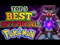 Top 5 Best Mythical Pokémons  ft.Pokemon Source  In Hindi