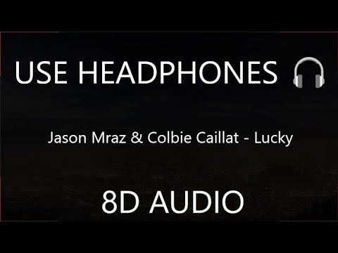 Jason Mraz & Colbie Caillat - Lucky 8D  🎧