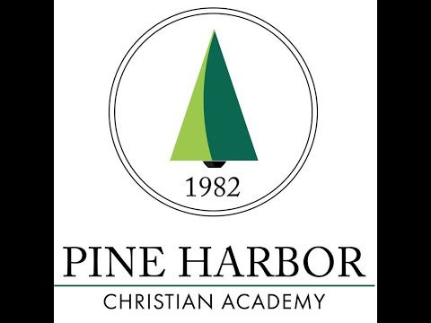 PINE HARBOR CHRISTIAN ACADEMY: Final Distance Learning Video
