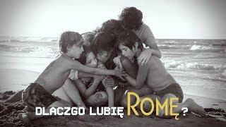 Dlaczego lubię Romę?