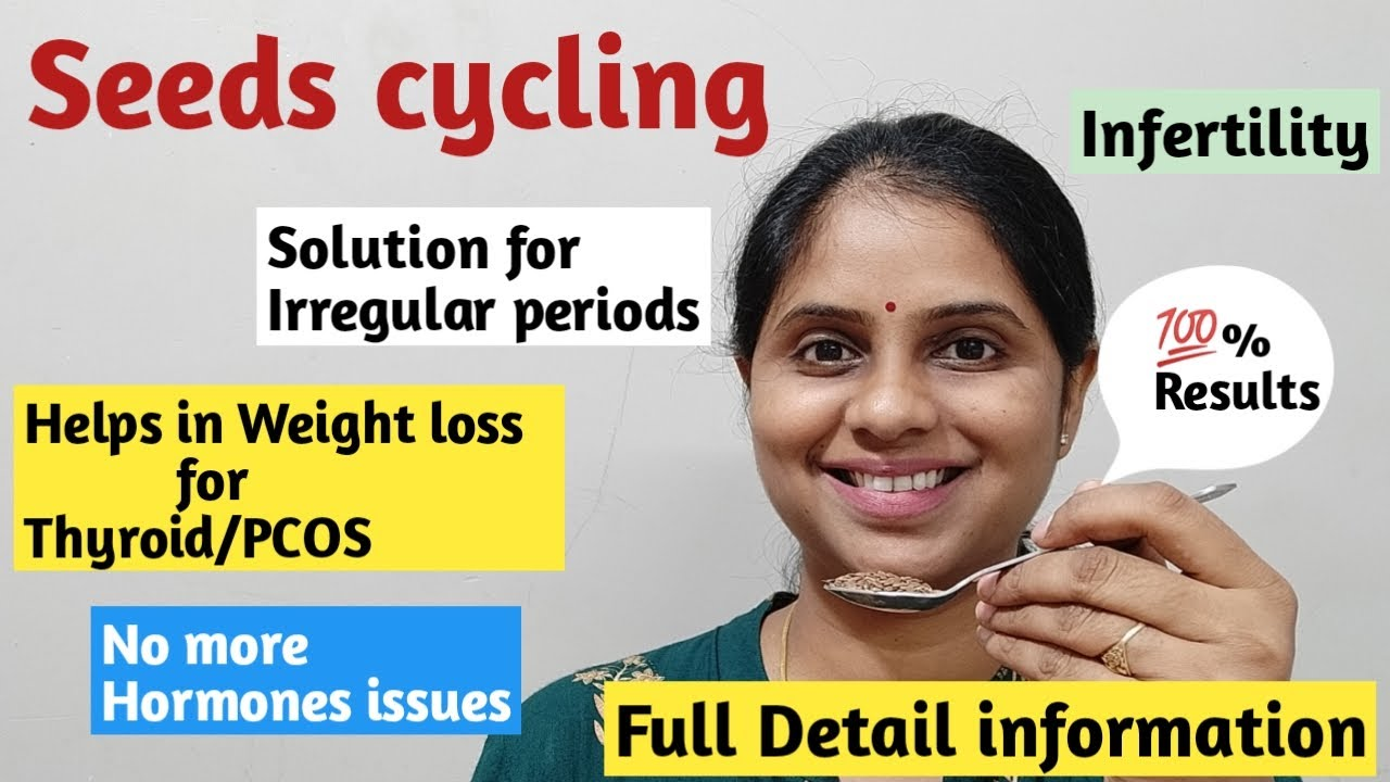 <div>Seed cycling for PCOS & Thyroid   Weight loss tips for PCOS & thyroid   Full detail of seed cycling</div>