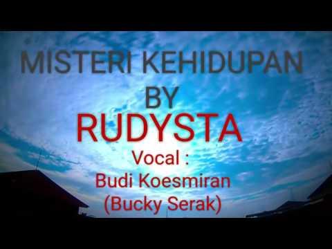 Rudysta - Misteri Kehidupan