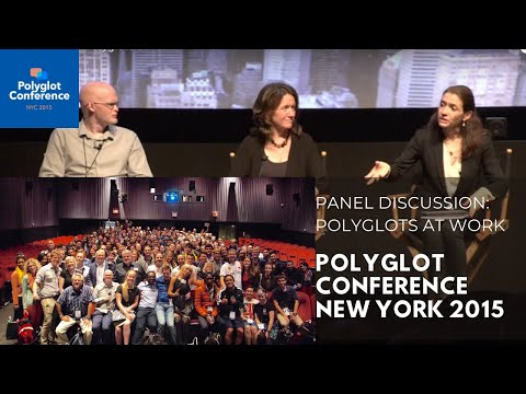 Panel Discussion: Polyglots at Work
