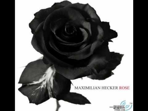 Maximilian Hecker-ROSE wif lyrics mp3