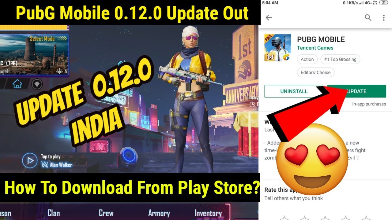 PubG Mobile 0.12.0 Official Update Out ! Download From Play Store In India