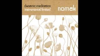 Nomak - Dynamic Meditation Instrumental Limited [Full Album]
