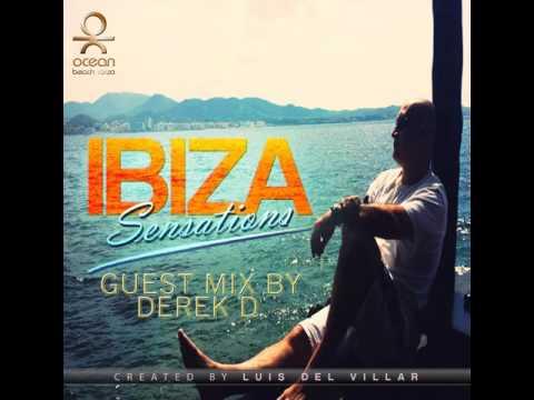 Ibiza Sensations 115 Guest mix by Derek D. (Beachgrooves Radio - Costa del Sol)