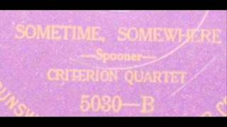 Sometime, Somewhere (Spooner) - Criterion Quartet - Brunswick 5030B