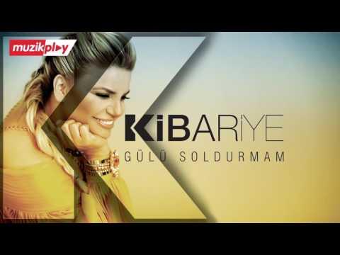 Kibariye   Gülü Soldurmam Official Audio