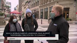 Which world-famous landmark was almost temporarily relocated to Canada? | Outburst