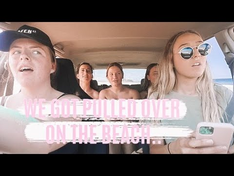 BEACH DRIVING | We got pulled over..