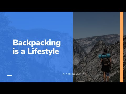 Backpacking is a Lifestyle