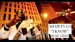 "Shawty lo "" i know "" music video [directed by jordan tower] 