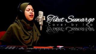 TIKET SUARGO - Sholawat Cover by Ima + ( lirik )