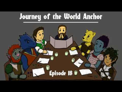 DnD 5e: Journey of the World Anchor Episode 18