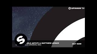 ZIGGY & Carlo Astuti & Matthew LeFace - If You Would (Original Mix)