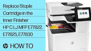 Replace Staple Cartridge in the Inner Finisher   HP Color LaserJet MFP E77822, E77825, E77830 Series