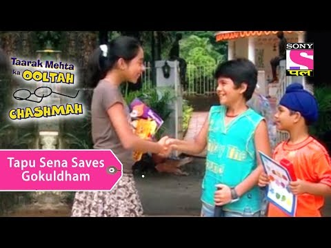 Your Favorite Character | Tapu Sena Saves The Gokudham Society | Taarak Mehta Ka Ooltah Chashmah
