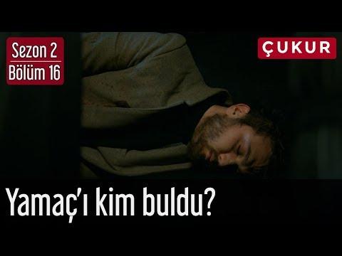Çukur 2.Sezon 16.Bölüm - Yamaç'ı Kim Buldu?