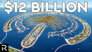 Dubai's Palm Cost $12 Billion To Build
