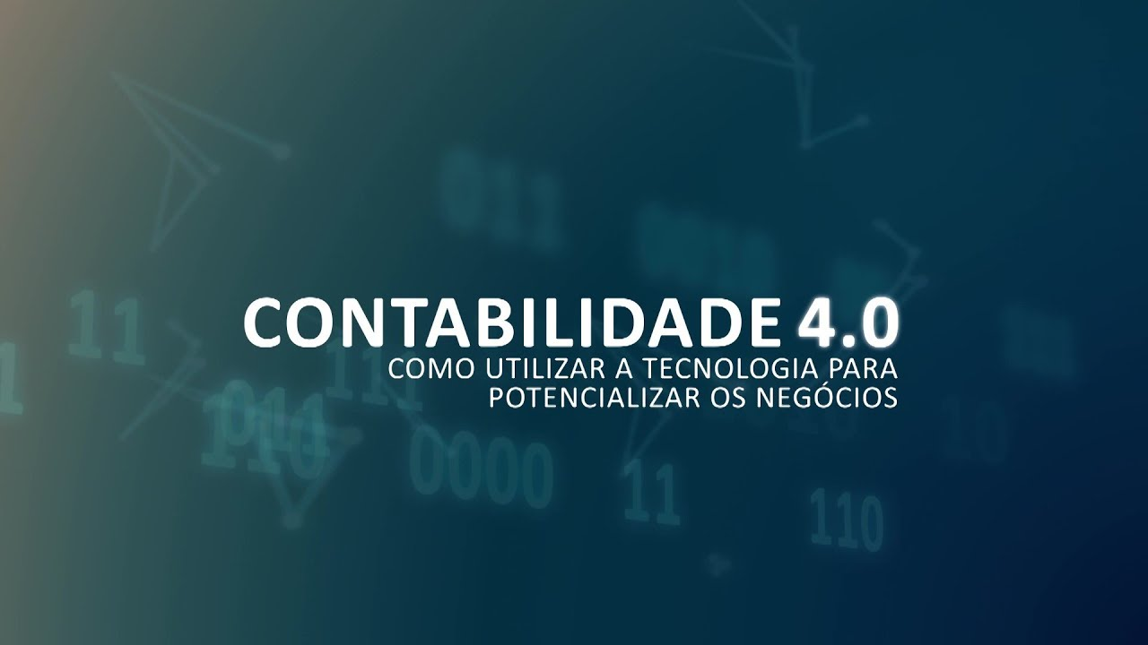 Contabilidade 4.0: Tecnologia e Contabilidade