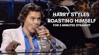 harry styles roasting himself for 5 minutes straight