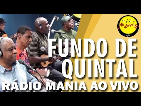 🔴 Radio Mania - Fundo de Quintal - Não Tão Menos Semelhante / Fada