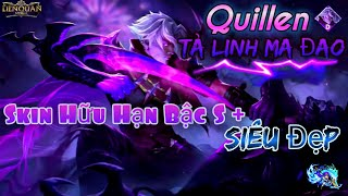 Liên quân | Quillen Tà Linh Ma Đao Skin Hữu Hạn Bậc S+ Siêu đẹp và Siêu Rẻ |Hoàng Triệu Vân