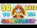 30 Ways to FIX Mario Party!