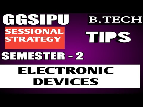ELECTRONIC DEVICES|| SEMESTER 2|| SESSIONAL STRATEGY|| IPU- BTECH
