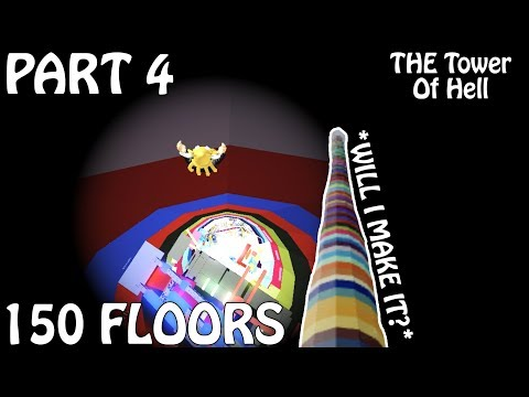 *PART 4* WILL I MAKE IT? (???/150 Floors) HD Gameplay | THE Tower Of Hell ROBLOX