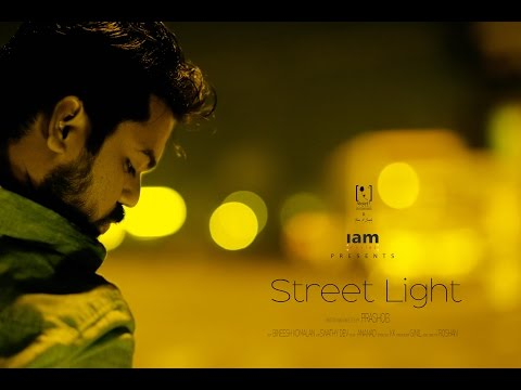 """STREETLIGHT"" the shortfilm"