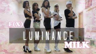 에프엑스 f(x) - Milk dance cover by LMNC / Luminance